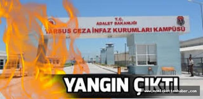 Tarsus'ta cezaevinde çıkan yangın