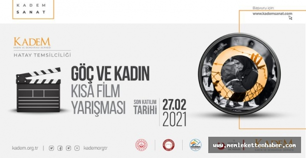 """Hatay KADEM'den """"Göç ve Kadın"""" konulu kısa film yarışması"""