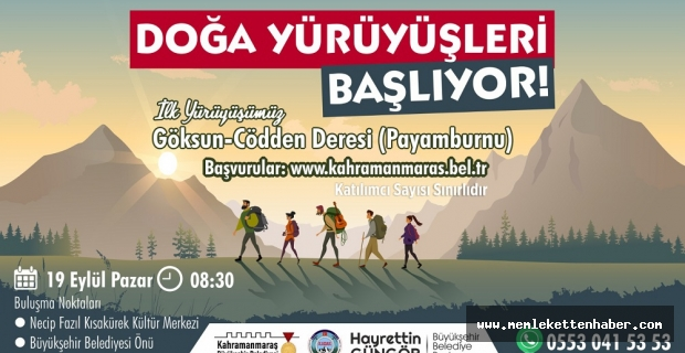 Kahramanmaraş'ta Doğa Yürüyüşleri Başlıyor!