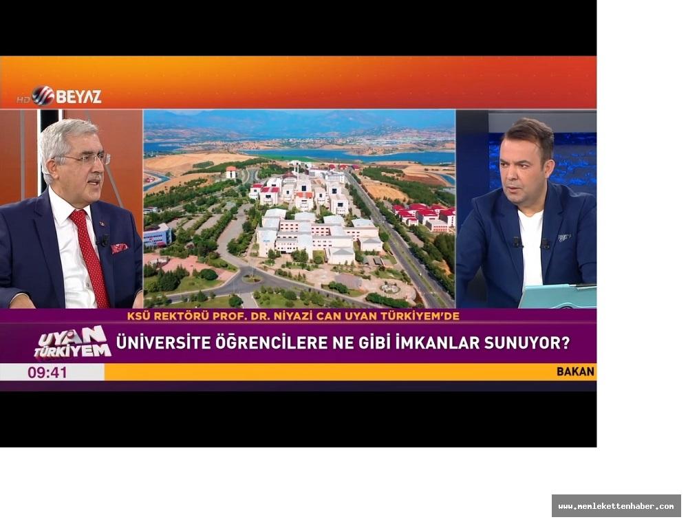 Rektör Can, Beyaz TV'de 'Uyan Türkiyem' Programına Katılarak Şehrimizi ve Üniversitemizi Tanıttı