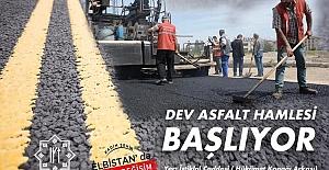 Elbistan Belediyesi Dev Asfalt Hamlesini Başlatıyor