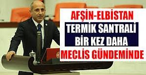 """CHP'li Öztunç: """"Kahramanmaraş'ın sorunlarıyla ilgilenmeye devam edeceğim"""""""