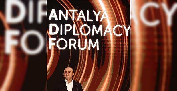 Dışişleri Bakanı Mevlüt Çavuşoğlu, Antalya Diplomasi Forumu'nun açılışında konuştu: (1)
